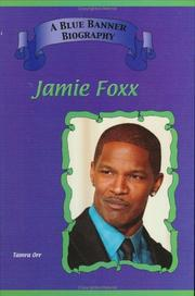 Cover of: Jamie Foxx (Blue Banner Biographies) (Blue Banner Biographies)