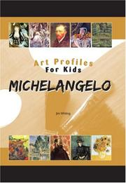 Cover of: Michelangelo (Art Profiles for Kids) (Art Profiles for Kids)