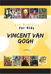 Cover of: Vincent Van Gogh (Art Profiles for Kids) (Art Profiles for Kids)