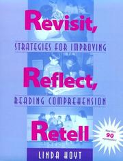 Cover of: Revisit, reflect, retell: Strategies for Improving Reading Comprehension