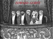 Cover of: Edward Gorey: The Opera Box