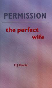 Permission by M. J. Rennie, M.J. Rennie