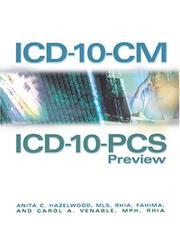 ICD-10-CM and ICD-10-PCS preview by Anita C. Hazelwood