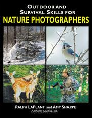 Cover of: Outdoor and survival skills for nature photographers