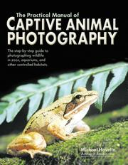 Cover of: Practical manual of captive animal photography