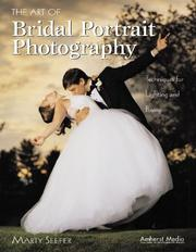 Cover of: The Art of Bridal Portrait Photography | Marty Seefer