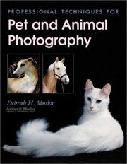 Cover of: Professional Techniques for Pet and Animal Photography | Debrah H. Muska