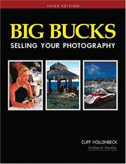 Big Bucks Selling Your Photography by Cliff Hollenbeck