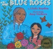 Cover of: The blue roses | Linda Boyden
