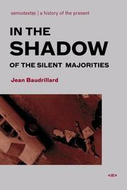 Cover of: In the Shadow of the Silent Majorities (Semiotext(e) / Foreign Agents)