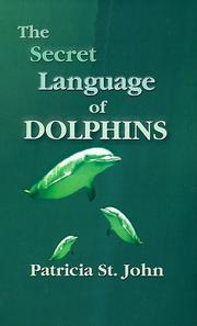 Cover of: The Secret Language of Dolphins | Patricia St John, Patricia St John