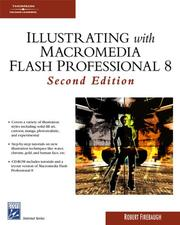 Cover of: Illustrating with Macromedia Flash Professional 8 (Graphics Series) | Robert Firebaugh