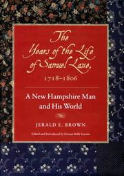 Cover of: The years of the life of Samuel Lane, 1718-1806