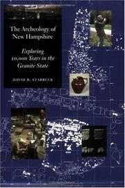 Cover of: The archeology of New Hampshire | David R. Starbuck