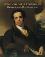 Cover of: American Art at Dartmouth: Highlights from the Hood Museum of Art