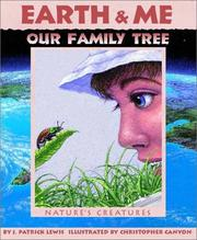 Cover of: Earth & me, our family tree: nature's creatures