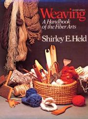 Weaving by Shirley E. Held