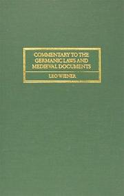Cover of: Commentary to the Germanic Laws and Medieval Documents