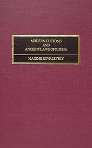 Cover of: Modern customs and ancient laws of Russia