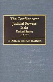 Cover of: The conflict over judicial powers in the United States to 1870
