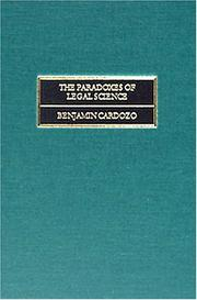 Cover of: paradoxes of legal science | Benjamin N. Cardozo