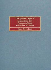 Cover of: The Spanish origin of international law