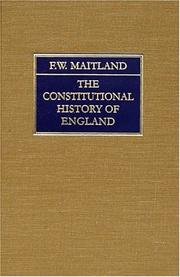 Cover of: The constitutional history of England: a course of lectures