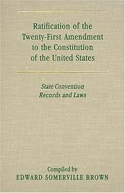 Cover of: Ratification of the twenty-first amendment to the Constitution of the United States