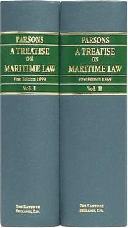 Cover of: A treatise on maritime law: Including the law of shipping; the law of marine insurance; and the law and practice of admiralty.