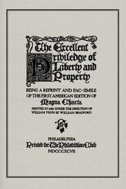 Cover of: The excellent priviledge of liberty and property