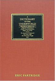 Cover of: A dictionary of the underworld