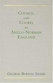 Cover of: Council and courts in Anglo-Norman England