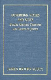 Cover of: Sovereign states and suits before arbitral tribunals and courts of justice