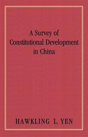 Cover of: A survey of constitutional development in China | Yen, Hawkling Lugine