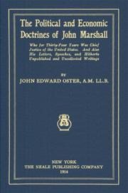 Cover of: The Political And Economic Doctrines Of John Marshall: Who For Thirty-Four Years Was Chief Justice Of The United States