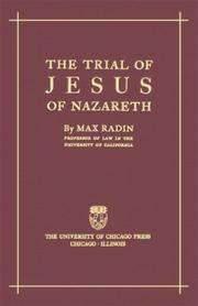 Cover of: The trial of Jesus of Nazareth