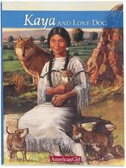 Cover of: Kaya and Lone Dog