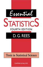 Cover of: Essential Statistics, Fourth Edition (Texts in Statistical Science.) | D.G. Rees