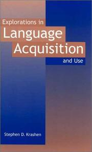 Cover of: Explorations in language acquisition and use