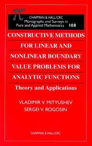 Cover of: Constructive methods for linear and nonlinear boundary value problems for analytic functions