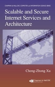 Cover of: Scalable and secure internet services and architecture
