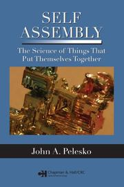 Self Assembly by John A. Pelesko