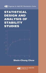 Cover of: Statistical Design and  Analysis of Stability Studies (Chapman & Hall/Crc Biostatistics Series)