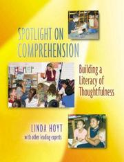 Cover of: Spotlight on Comprehension: Building a Literacy of Thoughtfulness