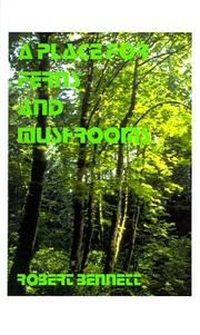 Cover of: A Place for Ferns and Mushrooms