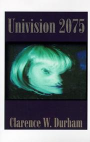 Cover of: Univision 2075 | Clarence W. Durham