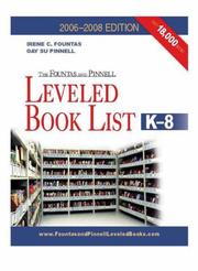 Cover of: The Fountas & Pinnell Leveled Book List, K-8, 2006-2008 Edition (The Fountas & Pinnell Leveled Book List, K-8)