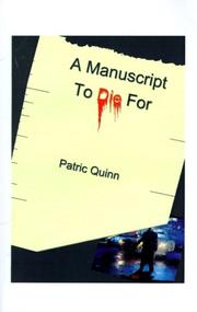 Cover of: A Manuscript to Die for | Patric Quinn