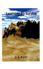 Cover of: Learning to Survive | V. S. Brynn