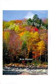Cover of: Thoughts from a Mind That Never Rests | Ken Hanna